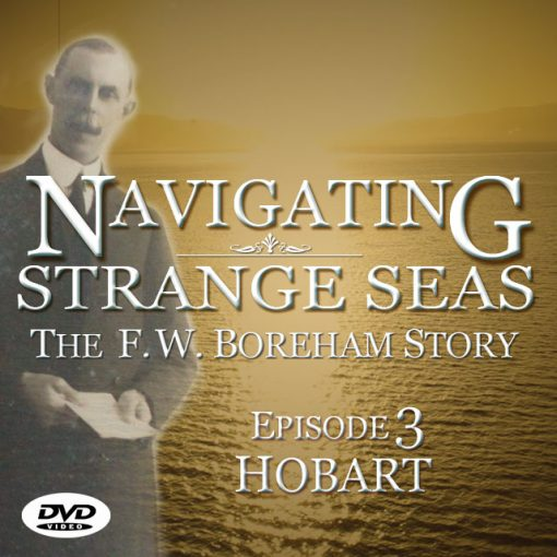 NAVIGATING STRANGE SEAS, Episode 3 - Hobart